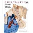 Shirtmaking - Developing Skills for Fine Sewing by David Page Coffin